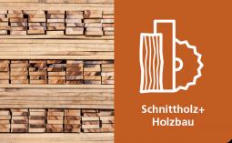 Schnittholz + Holzbau